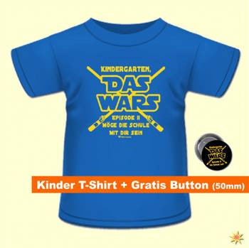 "Spaß-Shirt ""Das Wars"" mit Button, Gr. 122/128 royal"